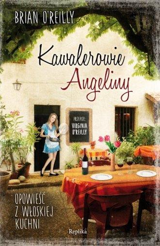 Kawalerowie Angeliny. Opowieść - okładka książki