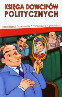 Księga dowcipów politycznych - okładka książki