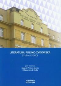 Literatura polsko-żydowska. Studia i szkice - okładka książki