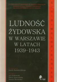 Ludność żydowska w Warszawie w - okładka książki