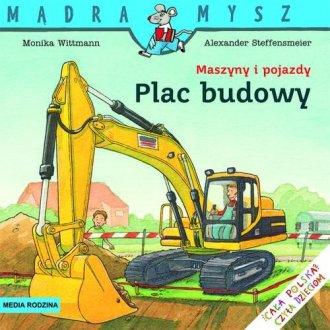 Mądra mysz. Plac budowy - okładka książki