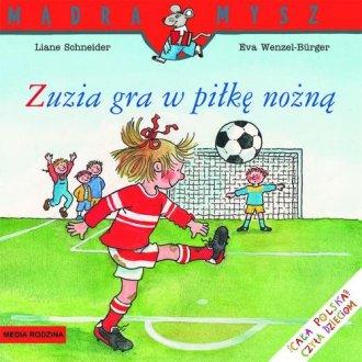 Mądra mysz. Zuzia gra w piłkę nożną - okładka książki