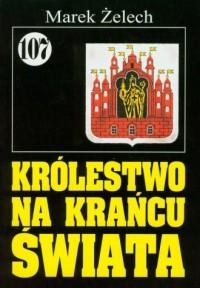 Pan Samochodzik i... Królestwo na krańcu świata - okładka książki