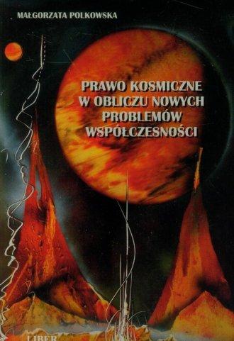 Prawo kosmiczne w obliczu nowych - okładka książki