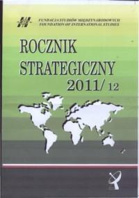 Rocznik Strategiczny 2011/12 - okładka książki