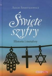 Święte szyfry. Historie i metafory - okładka książki