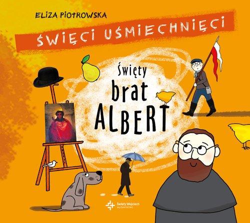 Święty brat Albert. Święci uśmiechnięci - okładka książki