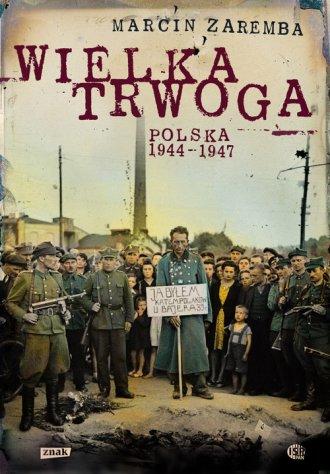 Wielka Trwoga Polska 1944-1947. - okładka książki