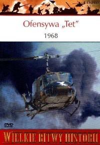Wielkie Bitwy Historii. Ofensywa Tet 1968 (+ DVD) - okładka książki