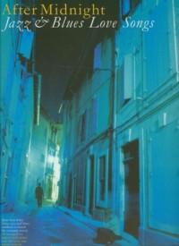 After Midnight. Jazz and Blues Love Songs - okładka książki