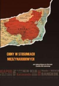 Chiny w stosunkach międzynarodowych - okładka książki
