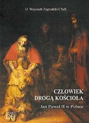 Człowiek drogą Kościoła. Jan Paweł - okładka książki