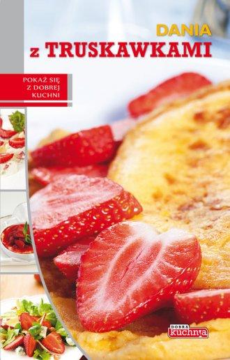 Dania z truskawkami - okładka książki