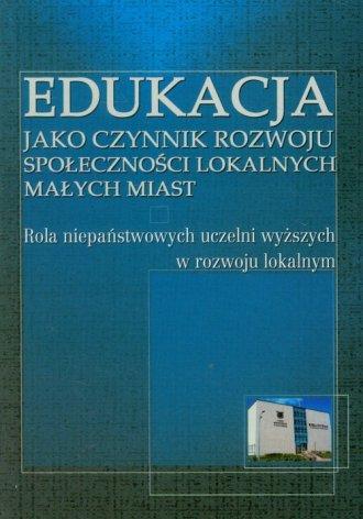 Edukacja jako czynnik rozwoju społeczności - okładka książki