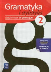 Gramatyka i stylistyka. Klasa 2. Gimnazjum. Zeszyt ćwiczeń - okładka podręcznika