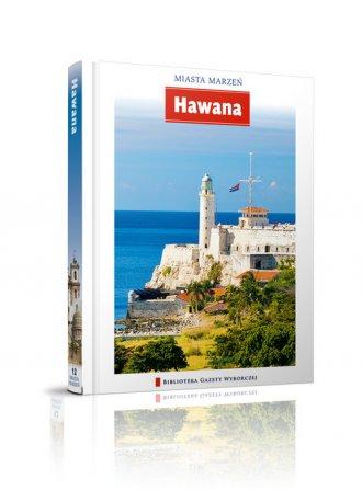 Hawana. Seria: Miasta marzeń - okładka książki