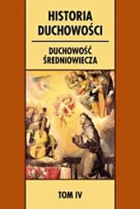 Historia duchowości. Tom 4. Duchowość - okładka książki