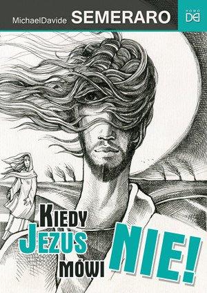 Kiedy Jezus mówi Nie! - okładka książki