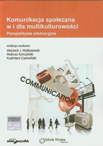 Komunikacja społeczna w i dla multikulturowości. - okładka książki