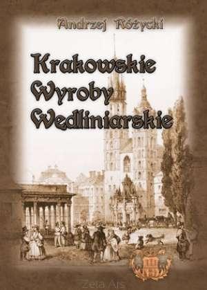 Krakowskie wyroby wędliniarskie - zdjęcie reprintu, mapy