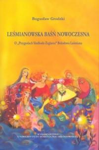 Leśmianowska baśń nowoczesna. O Przygodach Sindbada Żeglarza Bolesława Leśmiana - okładka książki