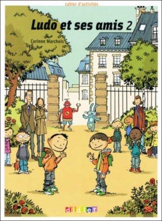 Ludo et ses amis 2. Ćwiczenia - okładka podręcznika