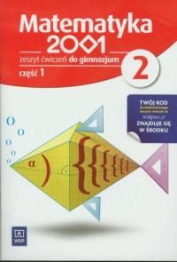 Matematyka 2001. Klasa 2. Gimnazjum. Zeszyt ćwiczeń cz. 1 - okładka podręcznika