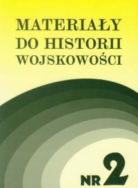 Materiały do historii wojskowości nr 2 - okładka książki