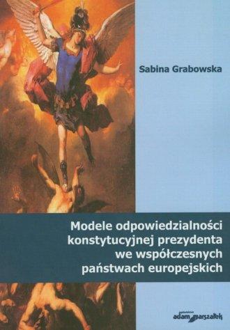 Modele odpowiedzialności konstytucyjnej - okładka książki
