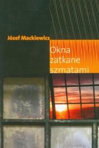 Okna zatkane szmatami - okładka książki