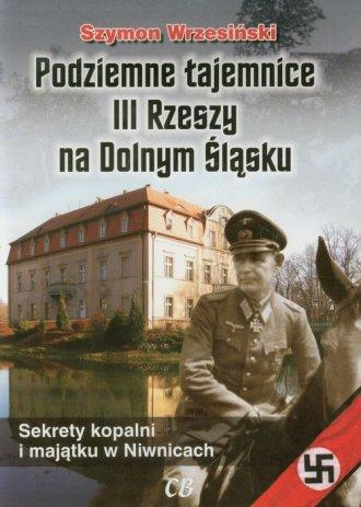 Podziemne tajemnice III Rzeszy - okładka książki
