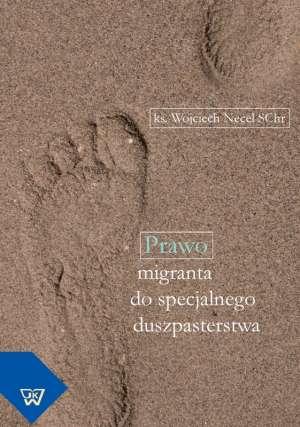 Prawo migranta do specjalnego duszpasterstwa - okładka książki