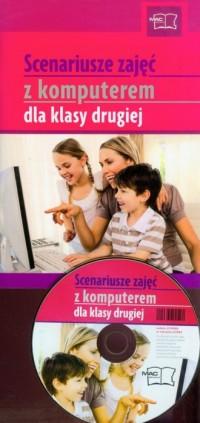 Scenariusze zajęć z komputerem dla klasy drugiej (+ CD) - okładka książki