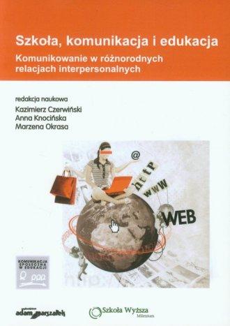 Szkoła komunikacja i edukacja. - okładka książki