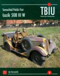 TBiU Samochód Polski Fiat. Łazik 508 III W - okładka książki