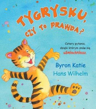 Tygrysku czy to prawda - okładka książki