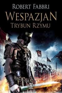 Wespazjan. Trybun Rzymu - okładka książki