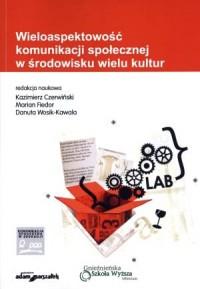 Wieloaspektowość komunikacji społecznej - okładka książki