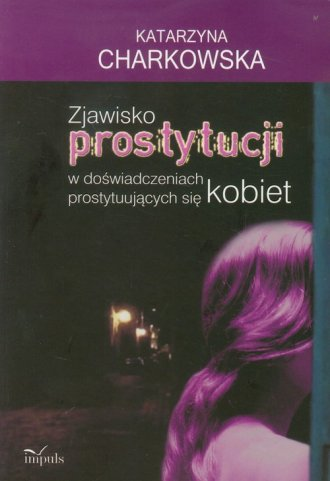 Zjawisko prostytucji w doświadczeniach - okładka książki