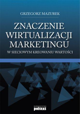 Znaczenie wirtualizacji marketingu - okładka książki