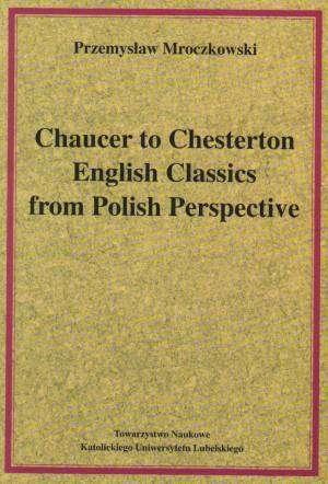 Chaucer to Chesterton English Classics - okładka książki