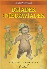 Dziadek i niedźwiadek - Łukasz - okładka książki