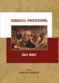 Emigracja postyczniowa 1863 roku - okładka książki
