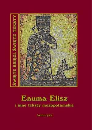 Enuma Elisz i inne teksty mezopotamskie. - okładka książki