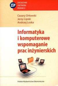 Informatyka i komputerowe wspomaganie prac inżynierskich - okładka książki