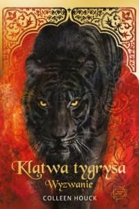 Klątwa tygrysa. Wyzwanie - okładka książki
