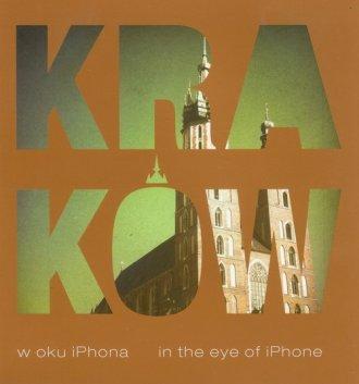 Kraków w oku iPhona - okładka książki