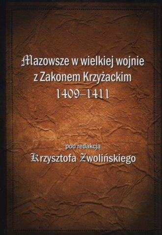 Mazowsze w wielkiej wojnie z Zakonem - okładka książki