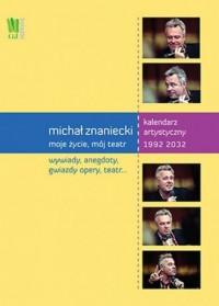 Michał Znaniecki. Moje życie, mój - okładka książki
