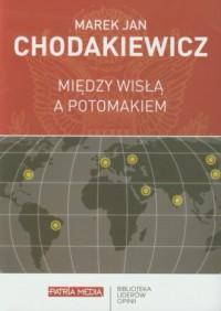 Między Wisłą a Potomakiem - okładka książki